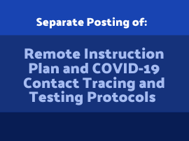 Separate Posting of Remote Instruction Plan and COVID-19 Contact Tracing and Testing Protocols
